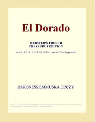El Dorado (Webster's French Thesaurus Edition)