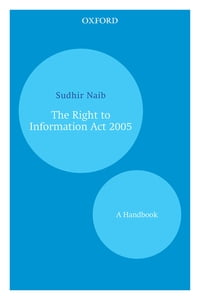 The Right to Information Act 2005: A Handbook