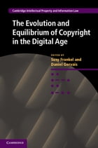 The Evolution and Equilibrium of Copyright in the Digital Age