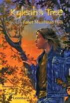 Kyleah's Tree by Janet Muirhead Hill