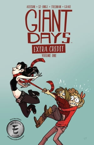 Giant Days: Extra Credit Vol. 1