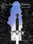 The Sword of Wisimir by Allen Stroud