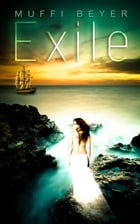 Exile by Muffi Beyer