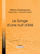 Le Songe d'une nuit d'été by William Shakespeare