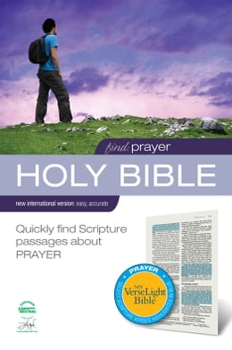 Book Find Prayer: NIV VerseLight Bible eBook: Quickly Find Scripture Passages about Prayer by Various Authors