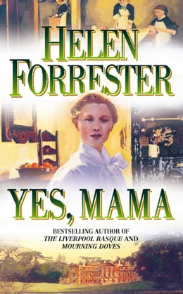 Book Yes, Mama by Helen Forrester