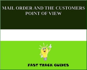 MAIL ORDER AND THE CUSTOMERS POINT OF VIEW by Alexey