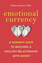 Emotional Currency Cover Image