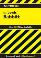 CliffsNotes on Lewis' Babbitt by Sinclair Lewis
