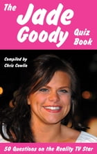 The Jade Goody Quiz Book by Chris Cowlin