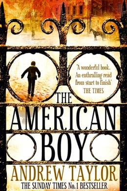 Book The American Boy by Andrew Taylor