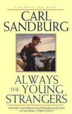 Always the Young Strangers by Carl Sandburg
