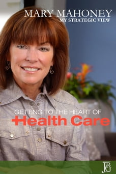 My Strategic View: The Issue of Health Care
