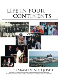LIFE IN FOUR CONTINENTS