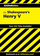 CliffsNotes on Shakespeare's Henry V by Jeffrey Fisher