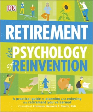 Retirement The Psychology Of Reinvention