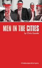 Men in the Cities by Chris Goode