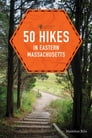 50 Hikes in Eastern Massachusetts (fifth) (Explorer's 50 Hikes) Cover Image