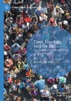 """Time, Freedom and the Self: The Cultural Construction of """"Free"""" Time by Michelle Shir-Wise"""