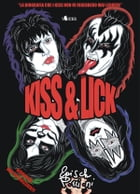 Kiss and Lick by Episch Porzioni