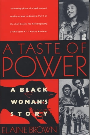 A Taste of Power A Black Woman's Story