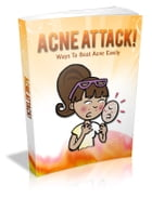 Acne Attack! by Anonymous