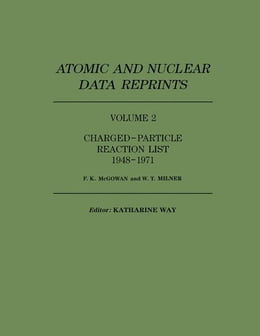 Book Charged-Particle Reaction List 1948-1971 by McGowan, F