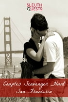 Couples Scavenger Hunt – San Francisco by SleuthQuests