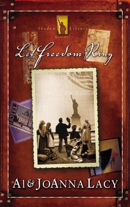 Book Let Freedom Ring by Al Lacy