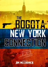The Bogota New York Connection