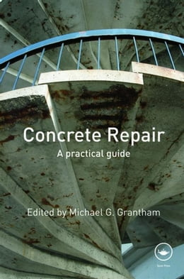 Book Concrete Repair: A Practical Guide by Grantham, Michael G.