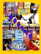 Health - How Americans Lose It by Christian Bartels