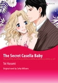 9784596254849 - Cathy Williams, Toi Hasumi: THE SECRET CASELLA BABY - 本