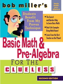 Book Bob Miller's Basic Math and Pre-Algebra for the Clueless, 2nd Ed. by Miller, Bob