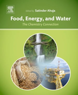 Food,  Energy,  and Water The Chemistry Connection