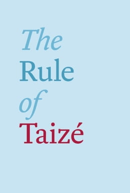 Book The Rule of Taizé by Brother Roger