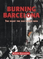 Burning Barcelona by Roger Williams