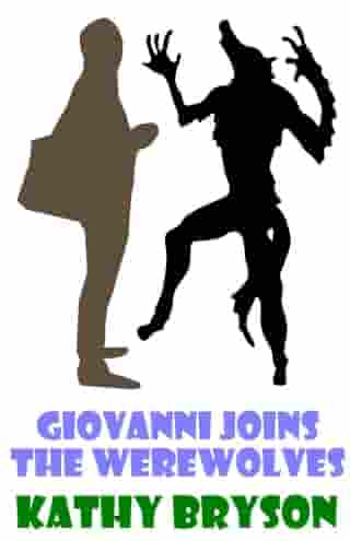 Giovanni Joins The Werewolves: The Med School Series, #3