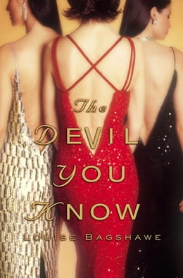 Book The Devil You Know: A Novel by Louise Bagshawe