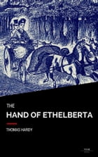 The Hand Of Ethelberta by Thomas Hardy