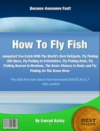 How To Fly Fish by Conrad Bailey