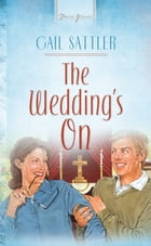 The Wedding's On by Gail Sattler