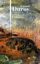 Colères by Lionel DUROY