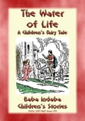 9788826452326 - Anon E. Mouse: THE WATER OF LIFE - A Children's Story with a Moral - Libro