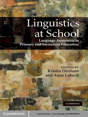 Linguistics at School Language Awareness in Primary and Secondary Education