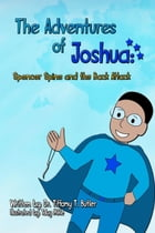 The Adventures of Joshua by DR. TIFFANY T. BUTLER
