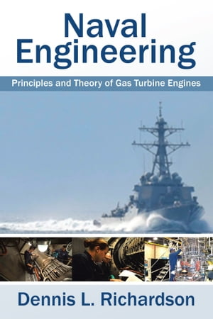 Naval Engineering Principles and Theory of Gas Turbine Engines