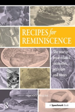 Recipes for Reminiscence