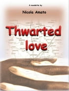 Thwarted love by Nicola Amato