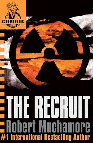 CHERUB: The Recruit Book 1